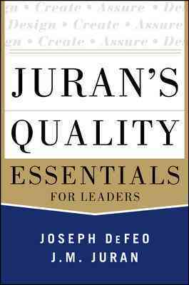 Juran's Quality Essentials By Defeo, Joseph